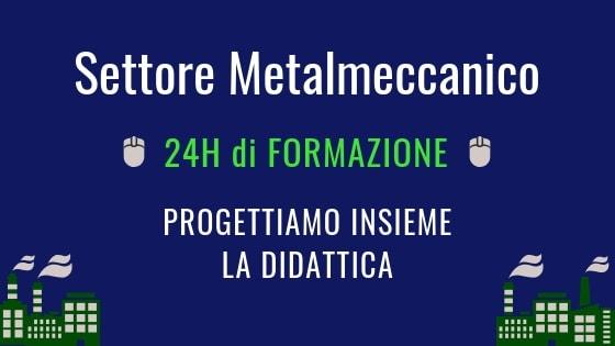 Erogazione Formazione Metalmeccanica CCNL anche online